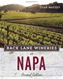Back Lane Wineries of Napa, Second Edition