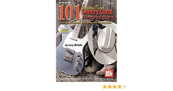 Mel Bay 101 Essential Country Chord Progressions Larry Mccabe