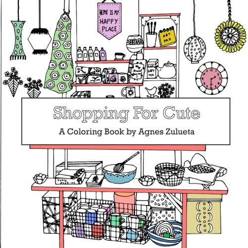Adults Shopping - Shopping for Cute: A Coloring Book