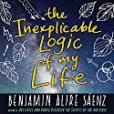 The Inexplicable Logic of My Life Audiobook by Benjamin A. Sáenz Narrated by Robbie Daymond