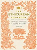 The Ethicurean Cookbook, Ethicurean Cookbook Staff, 0091949920