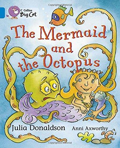 The Mermaid and the Octopus (Collins Big Cat) pdf epub