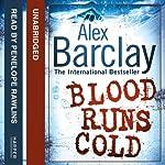 Blood Runs Cold | Alex Barclay