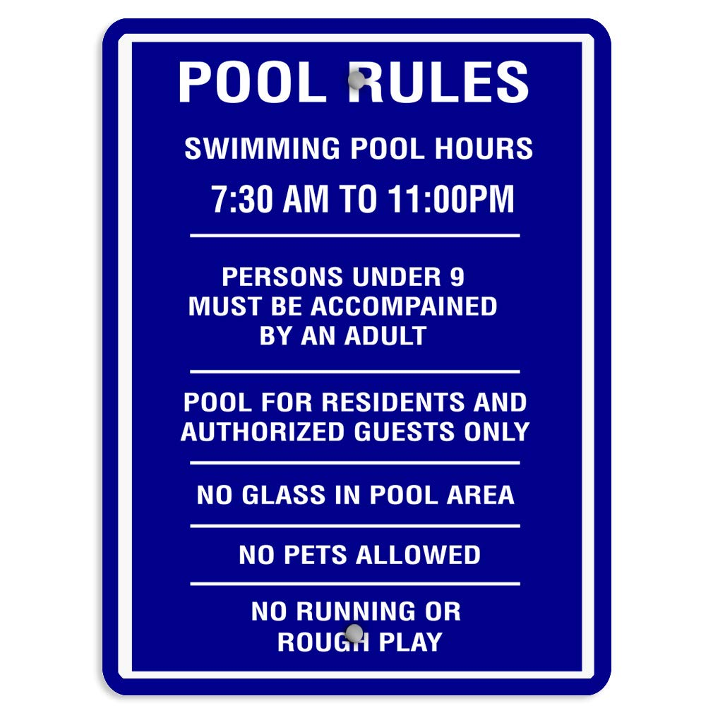 Aluminum Weatherproof Metal Sign Multiple Sizes Pool Rules: 7:30Am 11:00Pm Swim with Adult No Glass Pets A 18x24Inches Vertical Street Signs Set of 5 by Sign Destination