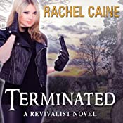 Terminated: Revivalist, Book 3 | Rachel Caine