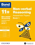 Bond 11+: Non-verbal Reasoning: Assessment Papers: 9-10 years Book 1