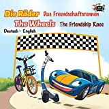 The Friendship Race: Das Freundschaftsrennen (German English Bilingual Edition) (German English Bilingual Collection) (German Edition)