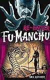 img - for Fu-Manchu: Re-enter Fu-Manchu book / textbook / text book