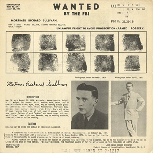 Wanted Notice - Mortimer Richard Sullivan - Armed Robbery - New Haven, CT - - Mortimer Richard