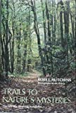 Trails to Nature's Mysteries, Ross E. Hutchins, 0396074014