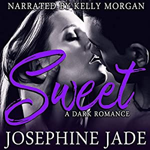Sweet: A Dark Love Story Audiobook