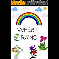 Picture books:  WHEN IT RAINS