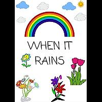 Picture books:  WHEN IT RAINS (English Edition)