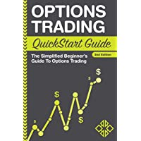 Options Trading: QuickStart Guide - The Simplified Beginner's Guide To Options Trading (QuickStart Guides™ - Finance)