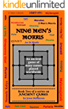 Nine Men's Morris: An Ancient Game of Many Names, Played Worldwide (Ancient Games Book 2)