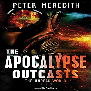 The Apocalypse Outcasts Audiobook
