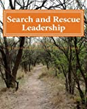 img - for Search and Rescue Leadership book / textbook / text book