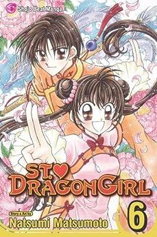 St. ♥ Dragon Girl, Vol. 6 by [Matsumoto, Natsumi]