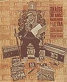 capa de Thaíde. 30 Anos Mandando a Letra