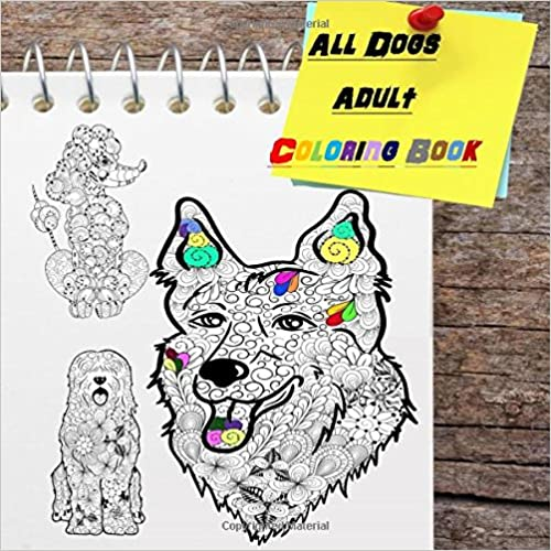 All Dogs Adult Coloring Book