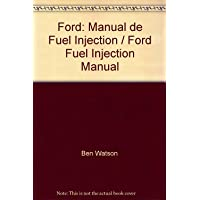 Ford: Manual de Fuel Injection=Ford Fuel Injection Manual (Spanish Edition)