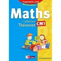 Thévenet CM1 * Manuel de l'élève (édition 2009)