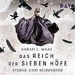 Sterne und Schwerter (Das Reich der sieben Höfe 3) | Sarah J. Maas