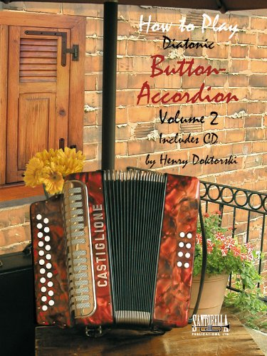 (How To Play Button Accordion * Volume 2 with CD)