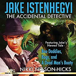 Jake Istenhegyi: The Accidental Detective, Volume 1