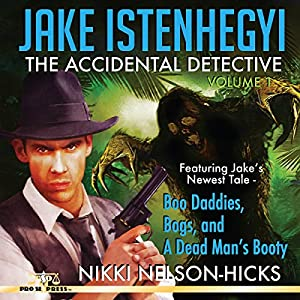 Jake Istenhegyi: The Accidental Detective, Volume 1 Audiobook