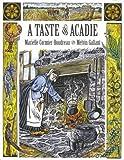 A Taste of Acadie