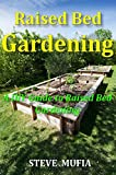 raised bed garden ideas Raised Bed Gardening: A Diy Guide To Raised Bed Gardening