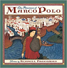 The Adventures of Marco Polo: Amazon.es: Freedman, Russell ...