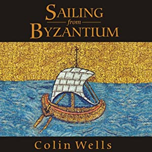 Sailing from Byzantium Audiobook
