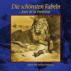 Die schönsten Fabeln von Jean de La Fontaine