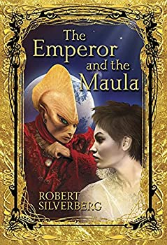The Emperor and the Maula by Robert Silverberg science fiction book reviews