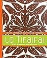 Le Tifaifai : Arts et artisanats de Polynésie française par Michèle de Chazeaux