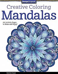 Creative Coloring Mandalas Art Activity Pages To Relax And Enjoy