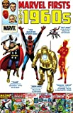 img - for Marvel Firsts: The 1960s book / textbook / text book