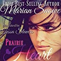 Prairie Heart Audiobook by Marian Snowe Narrated by Tessa Stavers