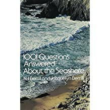 1001 Questions Answered About the Seashore by N.J. Berrill (6-Jun-1977) Paperback