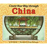 Count Your Way Through China (Count Your Way Around the World Series)