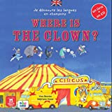 Where is the clown ? (1CD audio)