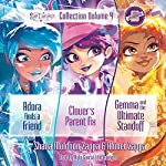 Star Darlings Collection: Volume 4: Adora Finds a Friend; Clover's Parent Fix; Gemma and the Ultimate Standoff | Ahmet Zappa,Shana Muldoon Zappa