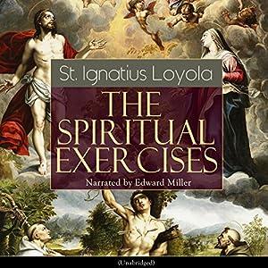 The Spiritual Exercises Audiobook