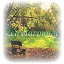 Zen Harmony - Music for Spiritual Enlightenment Reiki Therapy Peace Joy