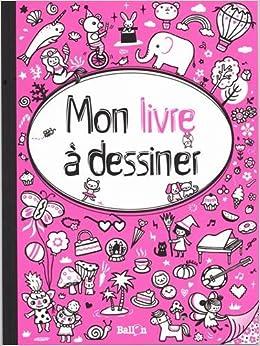Mon Livre à Dessiner Pour Filles Amazonde Belinda Chen