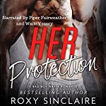 Her Protection | Roxy Sinclaire