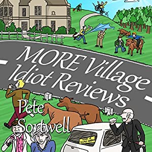 More Village Idiot Reviews Audiobook