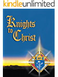 Knights to Christ, Daily Devotions for Knights Seeking Christ